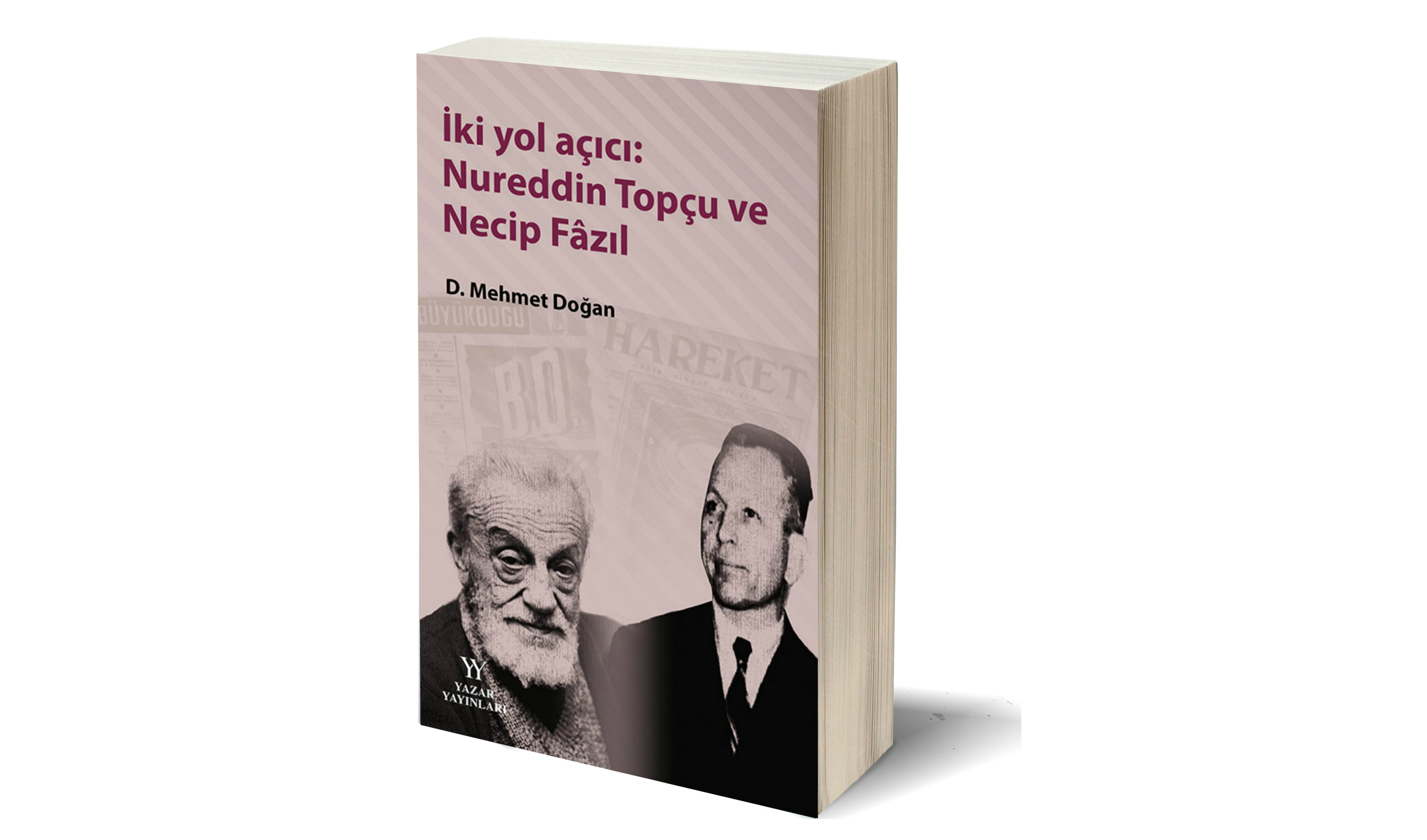 """Cumhuriyet Düşününde """"İki Yol Açıcı: Nurettin Topçu ve Necip Fazıl"""""""