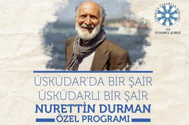Üsküdar'da Bir Şair Üsküdarlı Bir Şair TYB İstanbul'dan Nurettin Durman Özel Programı