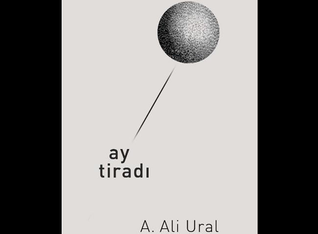 A. Ali Ural: Ay Tiradı
