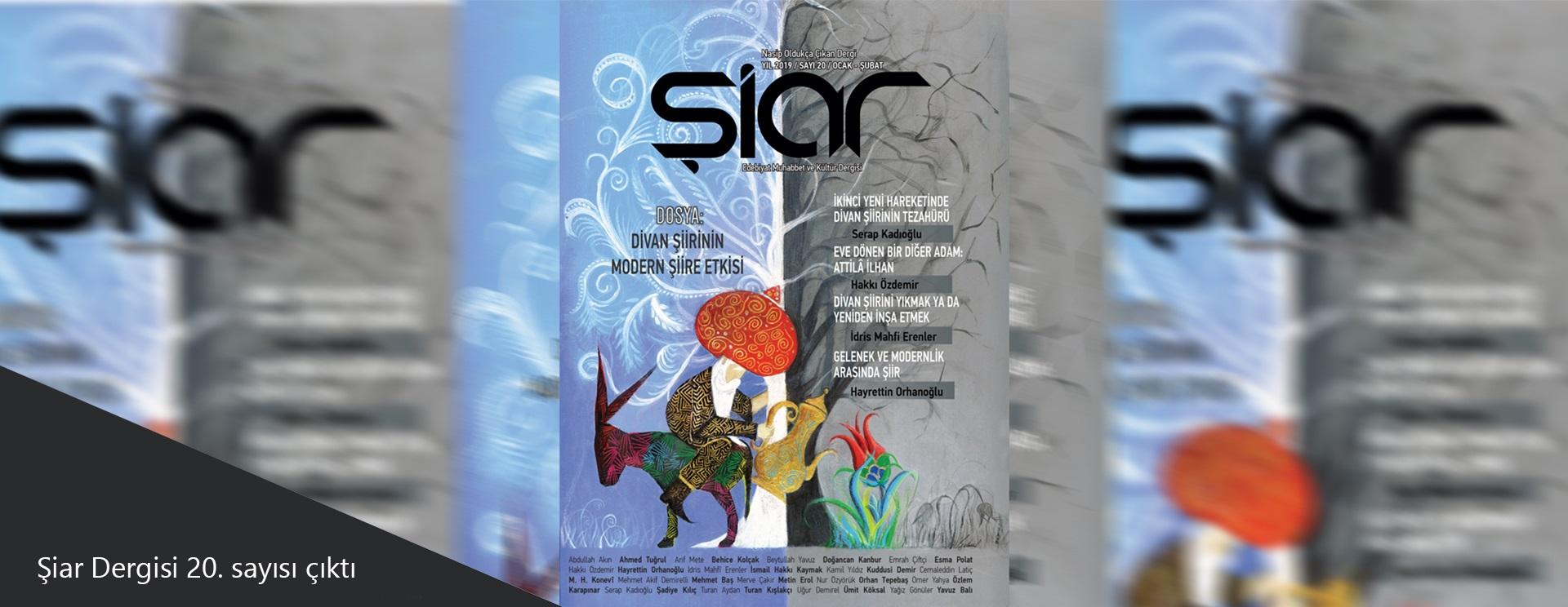 """Şiar """"Divan şiirinin modern şiire etkisi"""" dosyasıyla çıktı"""