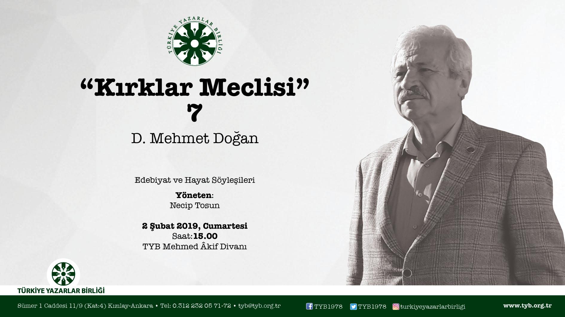 Kırklar Meclisi Yeniden Başlıyor! İlk Konuk: D. Mehmet Doğan