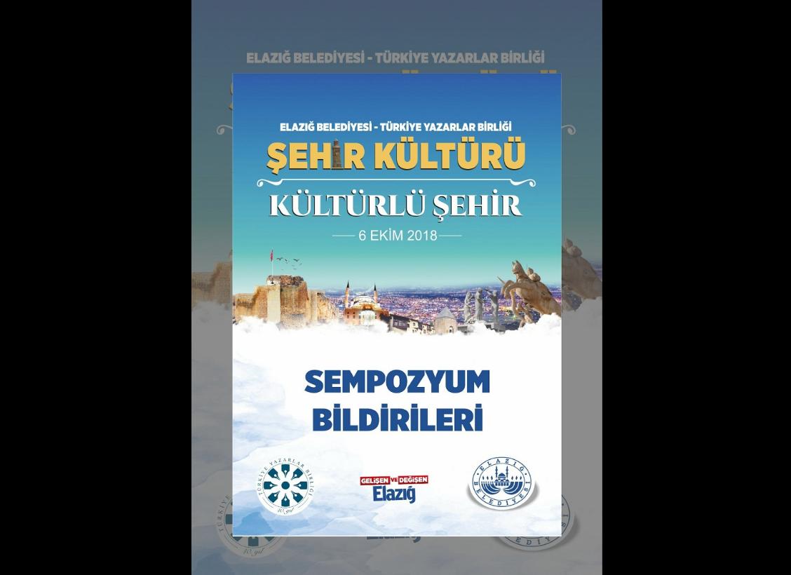 'Şehir Kültürü-Kültürlü Şehir Sempozyumu'  Kitabı Yayımlandı
