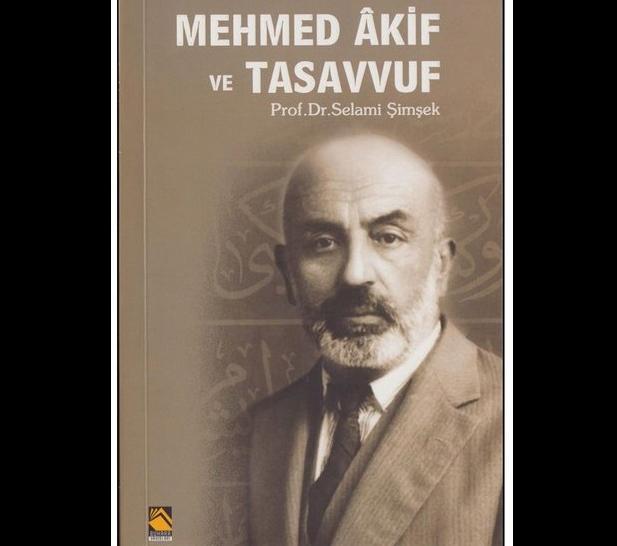 Mehmed Âkif ve Tasavvuf