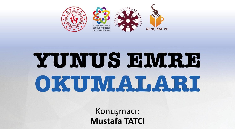 Mustafa Tatcı ile Yunus Emre Okumaları Başlıyor!