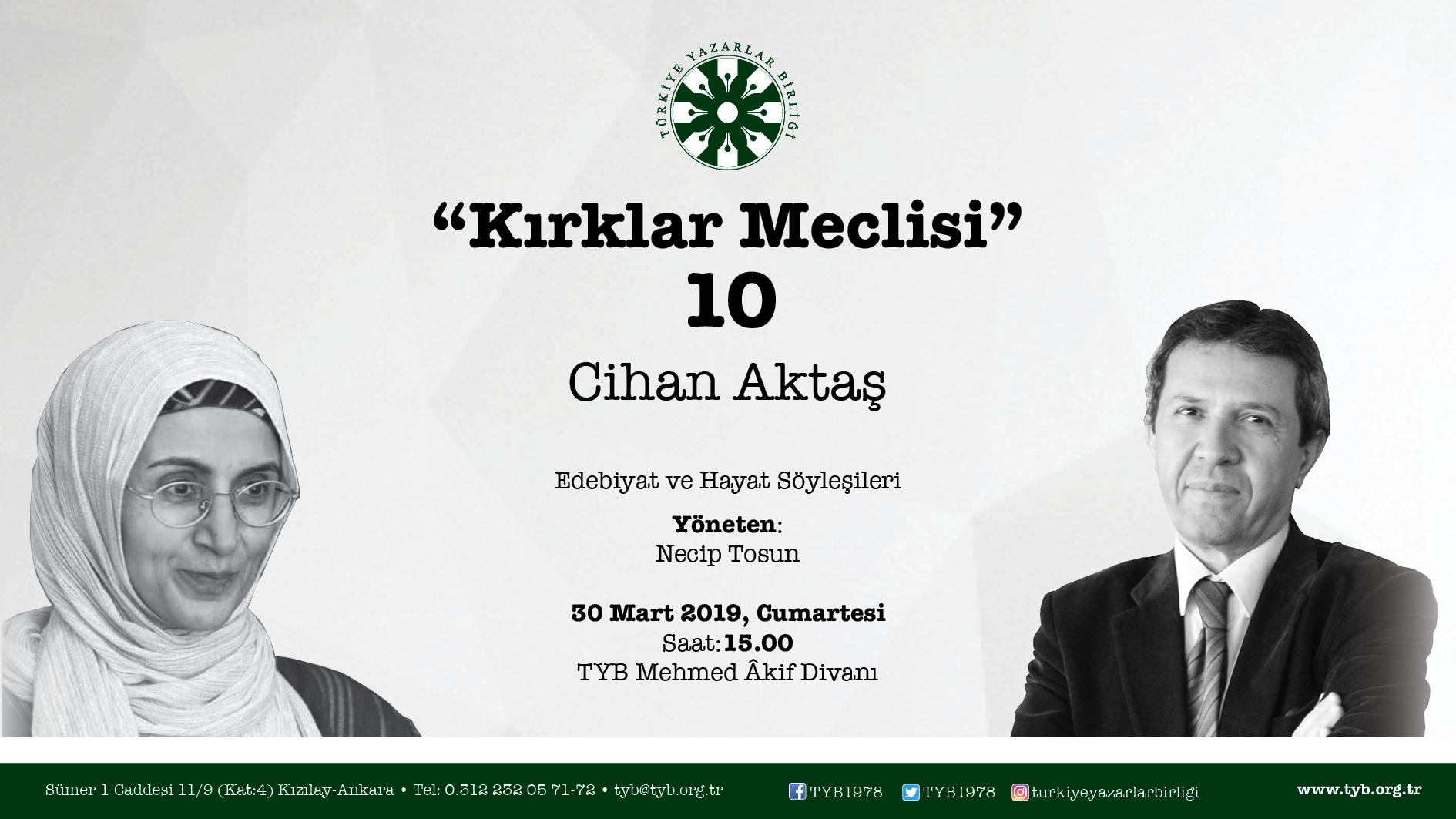 """Cihan Aktaş """"Kırklar Meclisi""""ne Konuk Olacak"""