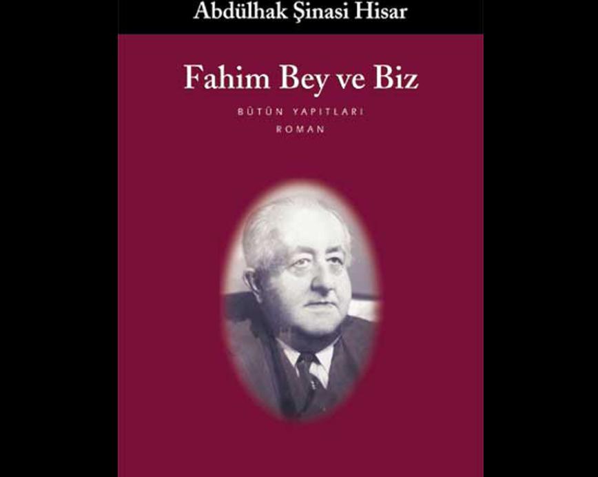 Mağlup Bir Muzaffer Adamın Romanı Fahim Bey Ve Biz