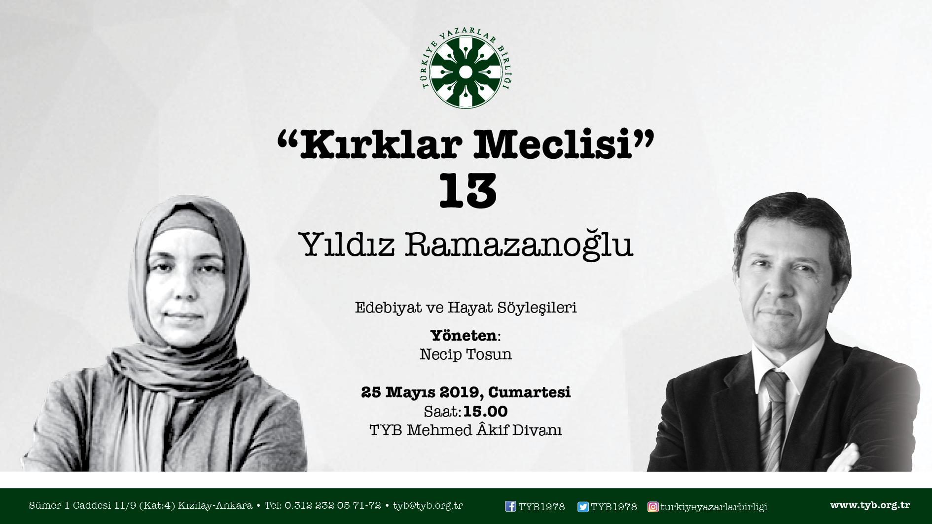 """Yıldız Ramazanoğlu """"Kırklar Meclisi""""ne Konuk Olacak"""