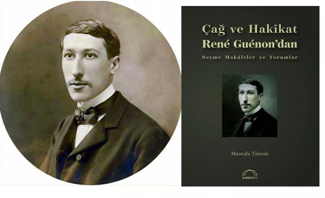 René Guénon'un kavram dünyasını İsmail Kara sormuş, Mustafa Tahralı cevaplamış