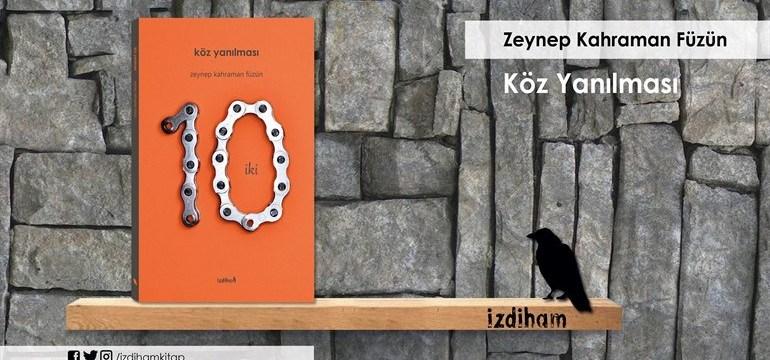 Fatma K. Yıldız, Köz Yanılması