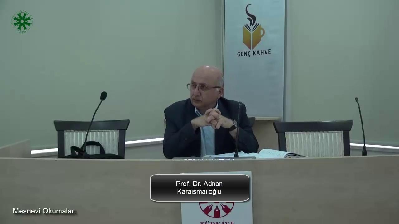 Mesnevî Okumaları -32- Prof. Dr. Adnan Karaismailoğlu