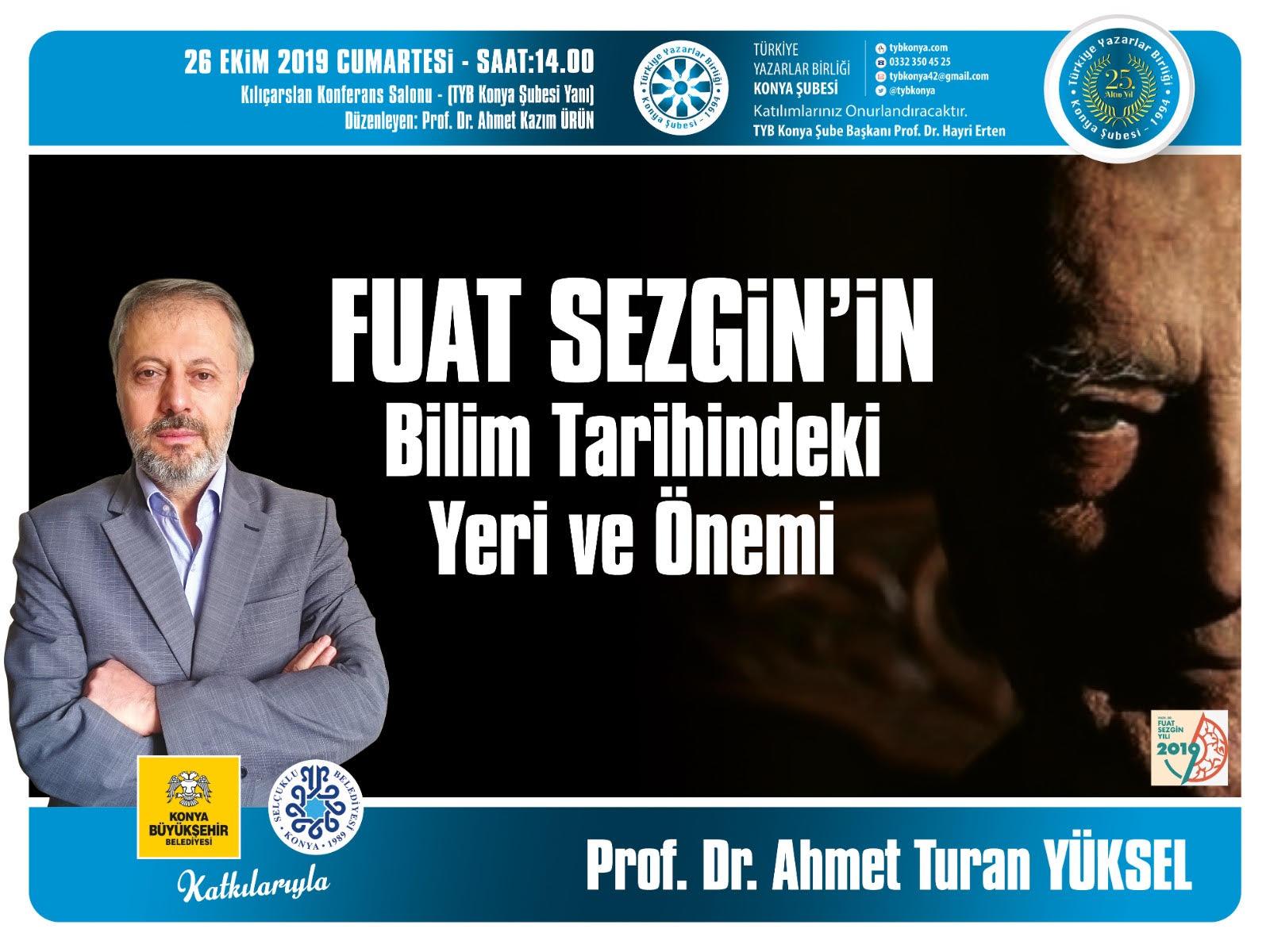 """Konya'da """"Fuat Sezgin'in Bilim Tarihindeki Yeri ve Önemi"""" Konuşulacak"""