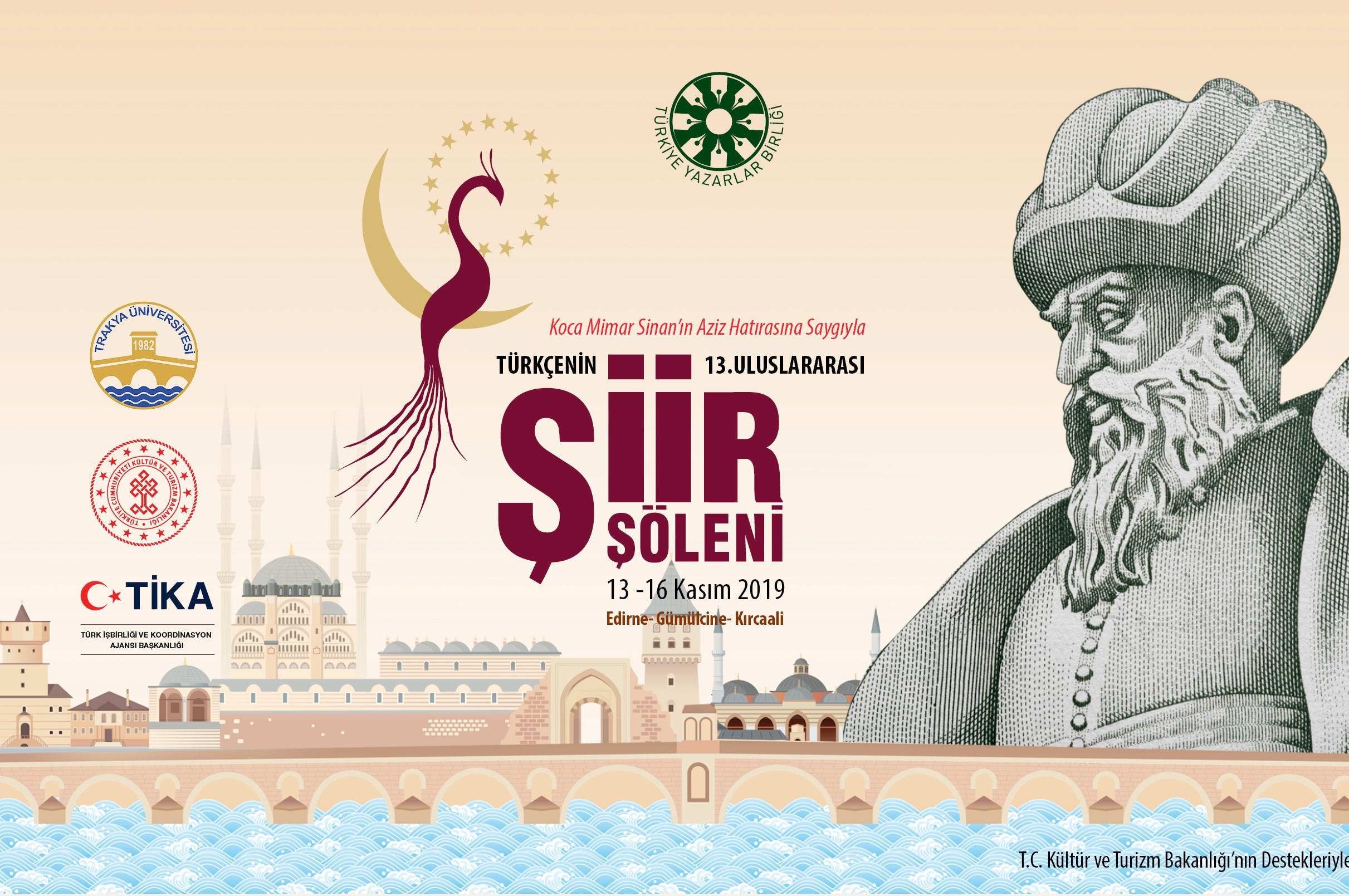 Türkçenin 13. Uluslararası Şiir Şöleni Yarın Edirne'de Başlıyor