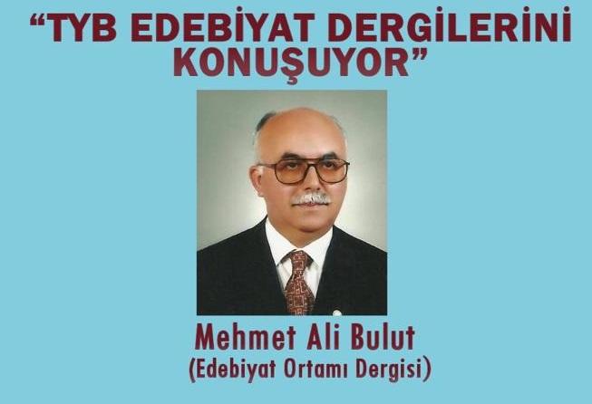 TYB Ankara Şubesinde Edebiyat Dergileri Konuşulacak