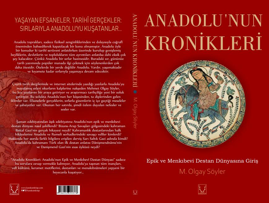 Anadolu'nun Kronikleri Epik ve Menkıbevi Destan Dünyasına Giriş