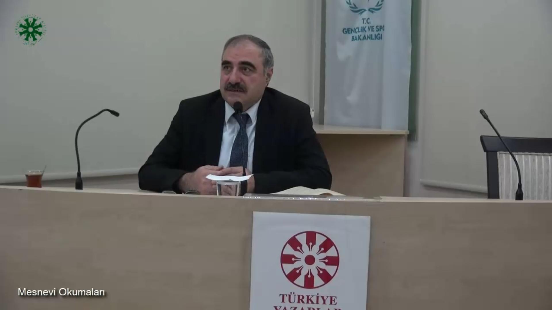 Mesnevî Okumaları -47- Doç. Dr. Yakup Şafak