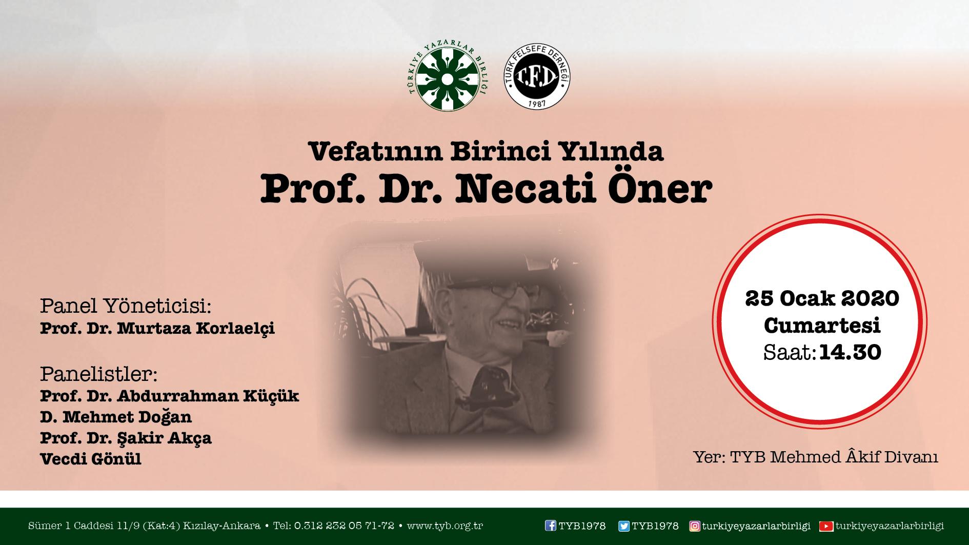 Vefatının 1. Yılında Prof. Dr. Necati Öner