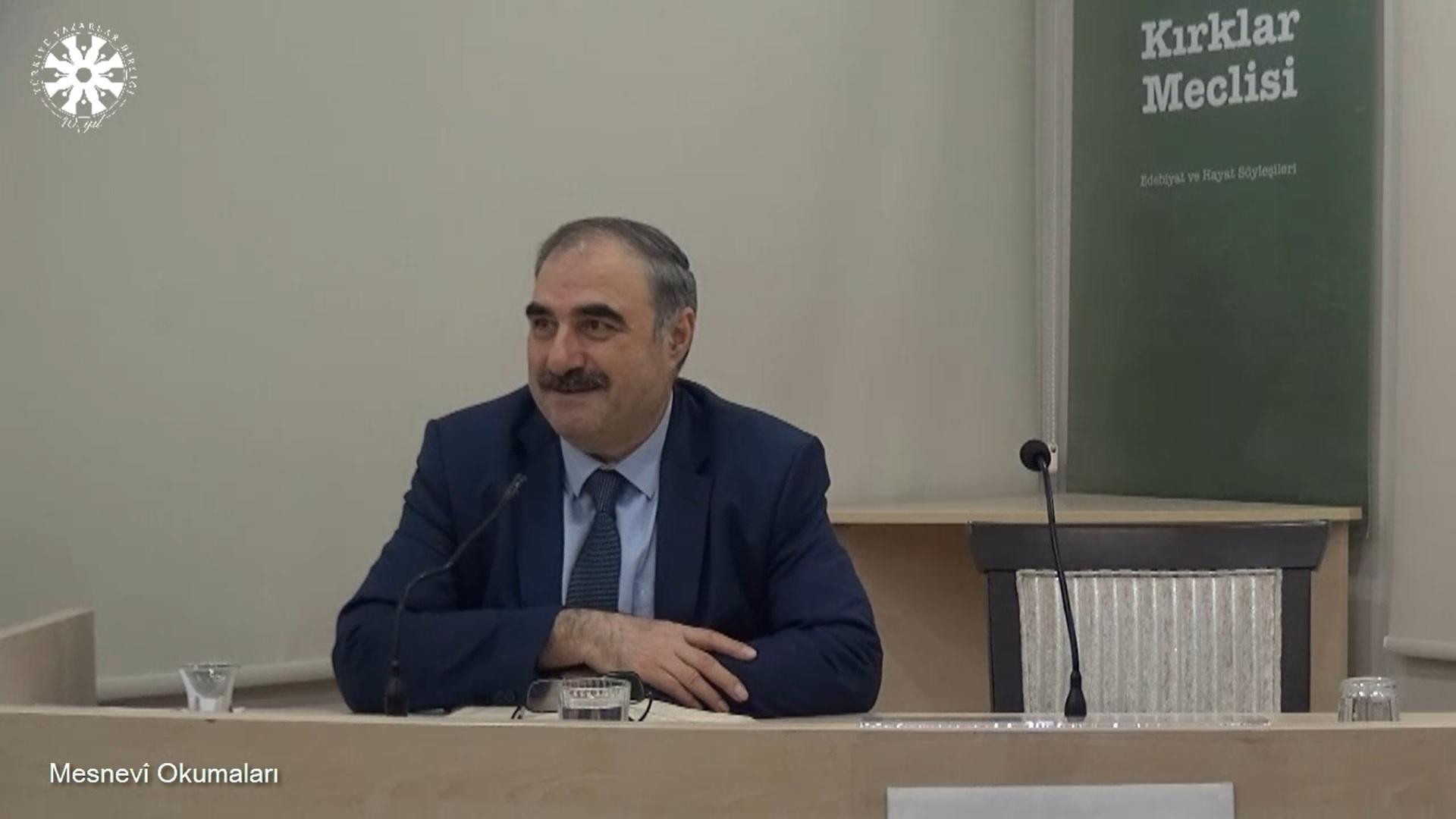 Mesnevî Okumaları -77- Doç. Dr. Yakup Şafak