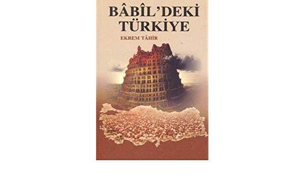 Kayıp Kitapların peşinde: 1. Bâbîldeki Türkiye
