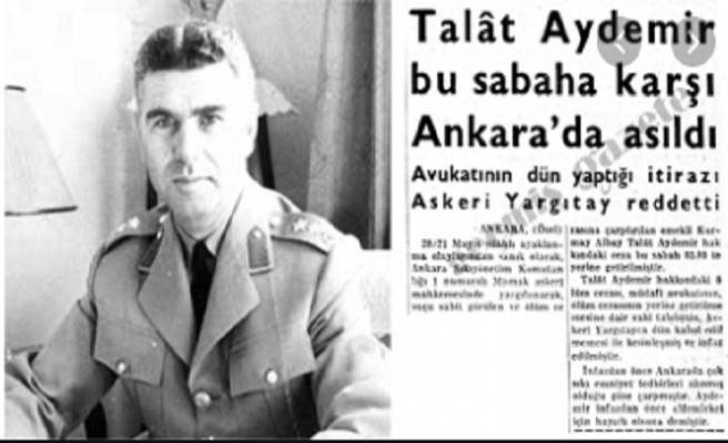Başarısız bir darbeci portresi: Talat Aydemir!