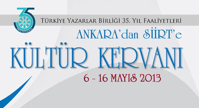 """Kültür Kervanı"" Bugün Siirt'te"