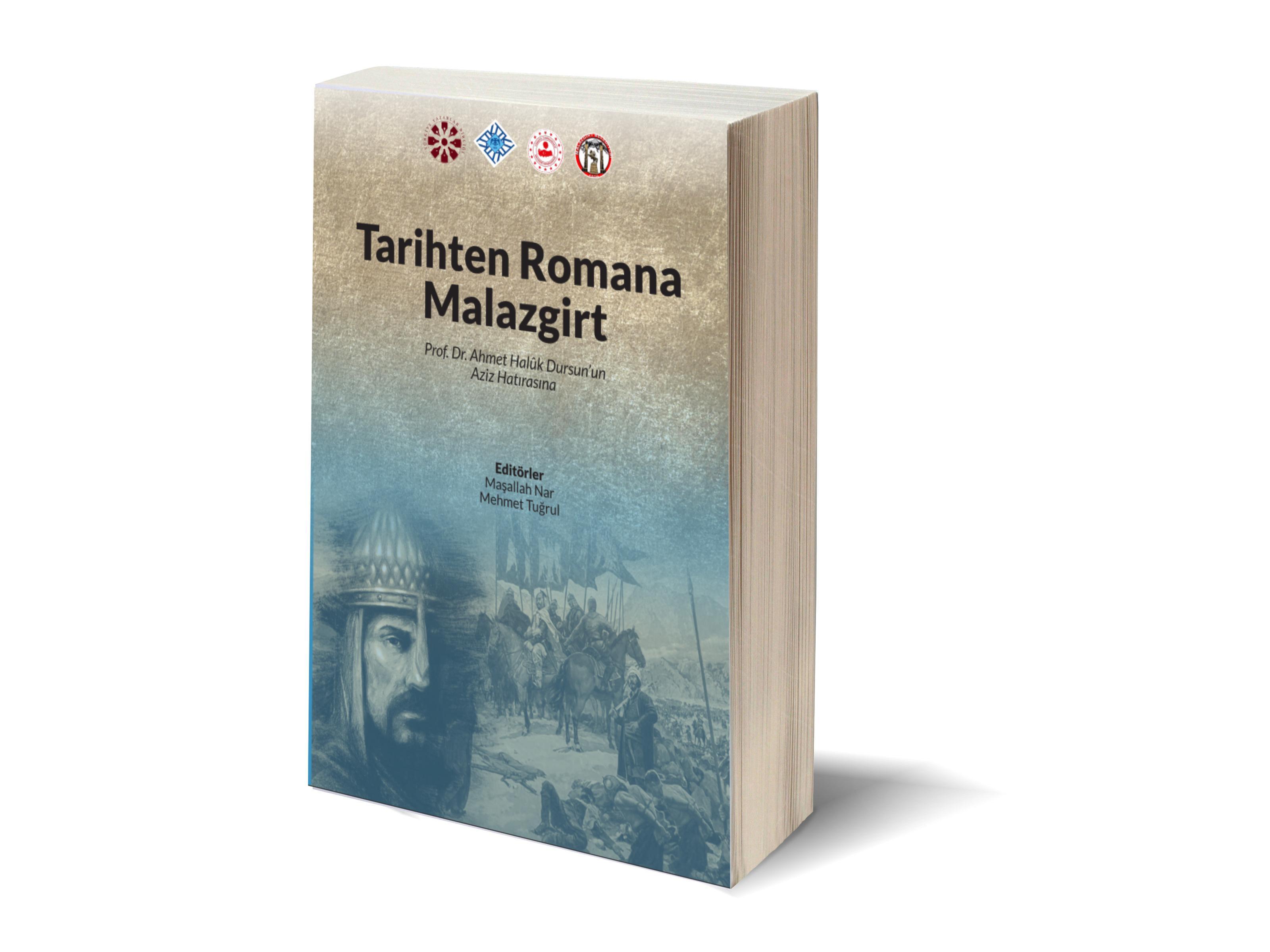 Tarihten Romana Malazgirt kitabı yayınlandı
