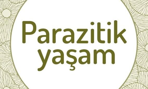 Parazit ve etkilerini inceleyen bilim dalı parazitoloji hakkında terimler