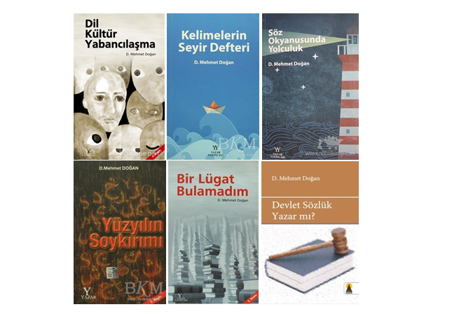 D. Mehmet Doğan'dan siyasete kurban edilmiş Türkçenin kitapları