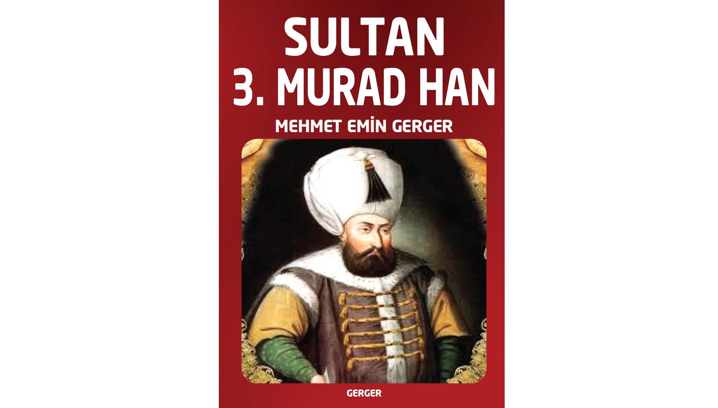 Sultan 3. Murad Han