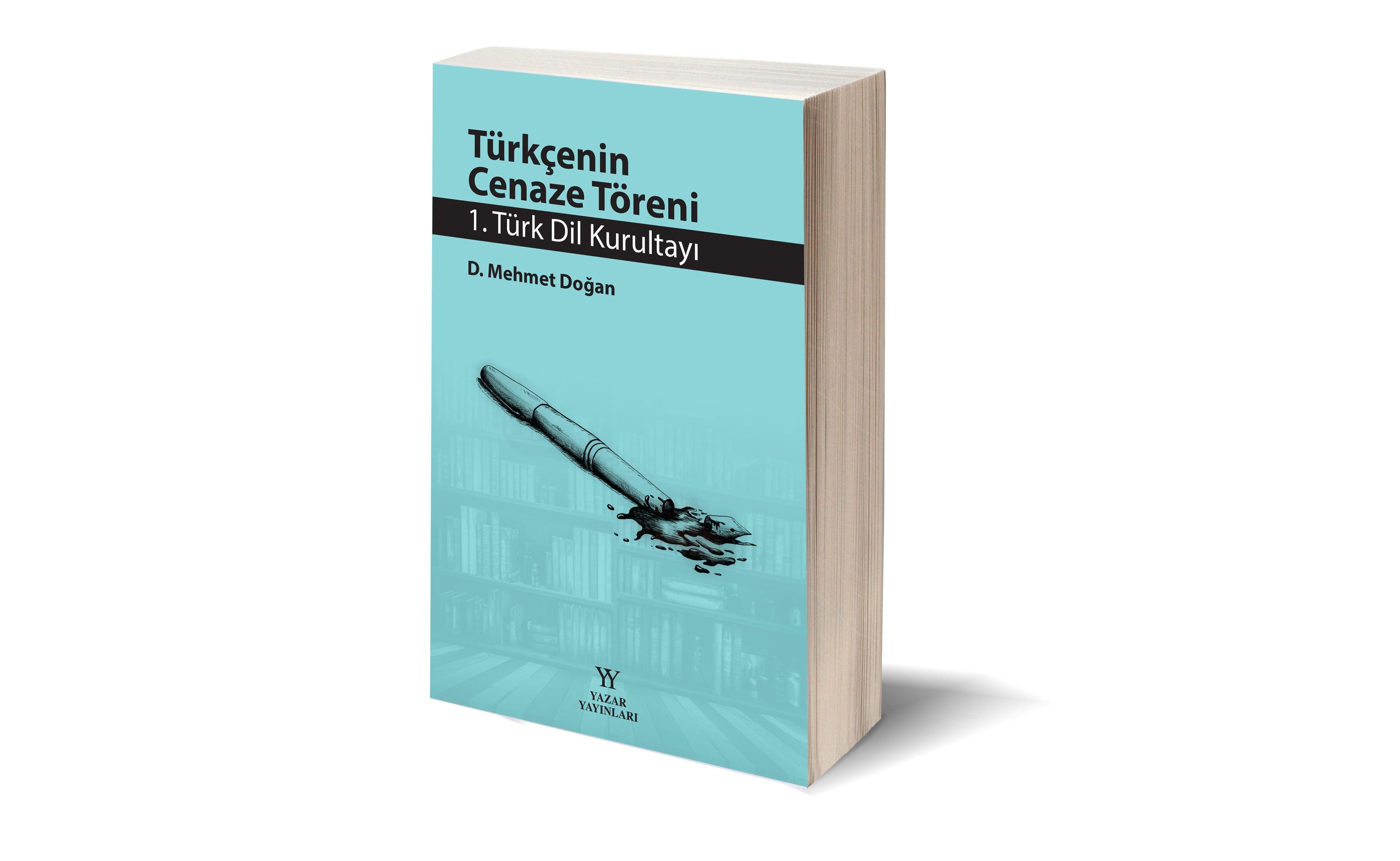 D. Mehmet Doğan'dan yeni kitap: Türkçenin Cenaze Töreni