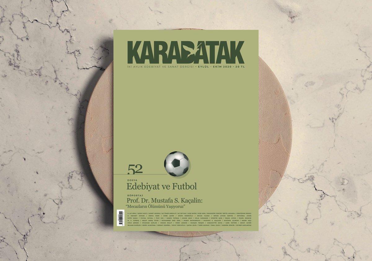 """Karabatak'ın 52. Sayısı (eylül-ekim 2020) """"edebiyat ve futbol"""" dosyası ile çıktı."""
