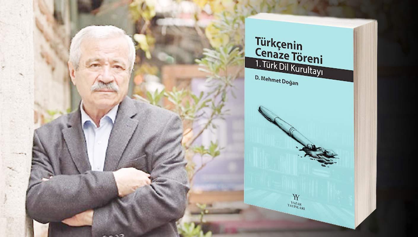 """""""Türkçenin Cenaze Töreni"""" kitabı çıktı"""