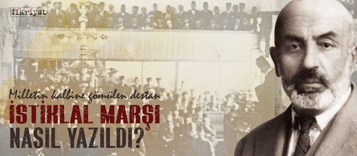Milli destanımız İstiklal Marşı nasıl kabul edildi? Mehmet Akif İstiklal Marşı'nı nasıl yazdı?