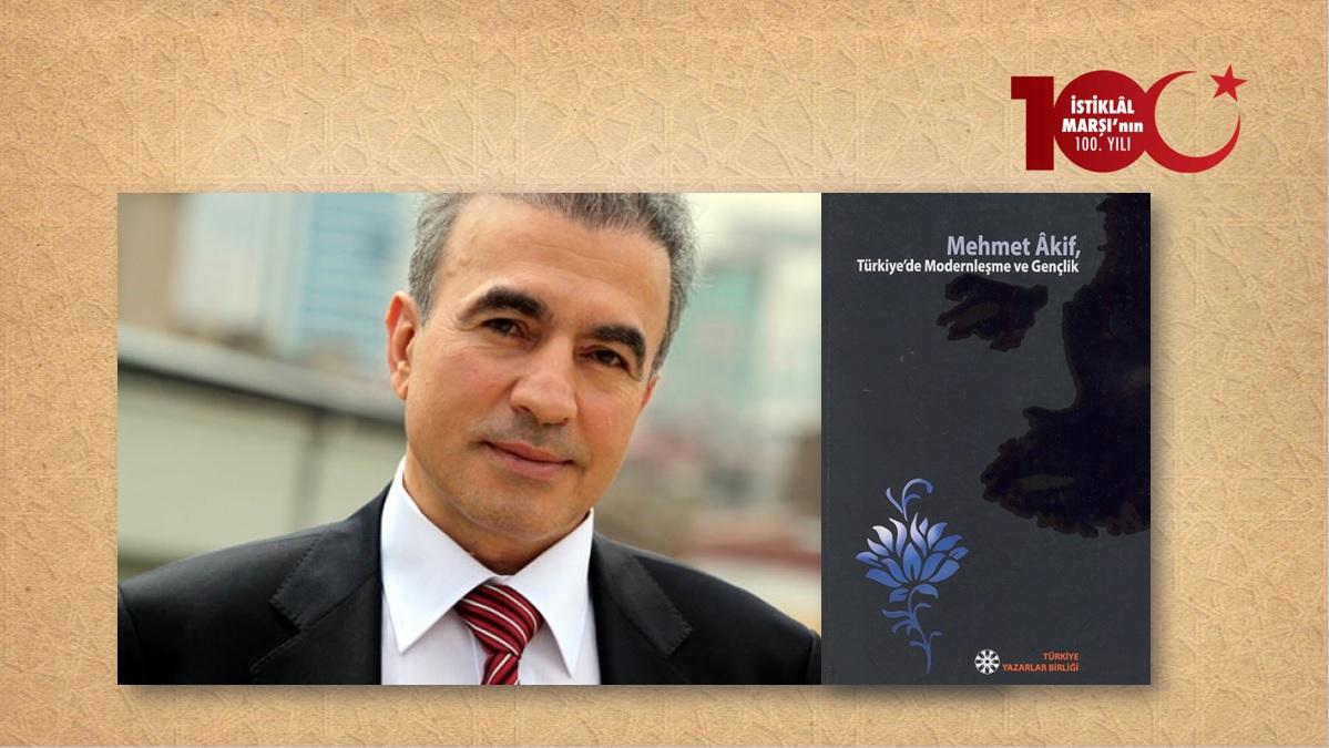 "Prof. Dr. Naci Bostancı: ""Mehmet Âkif Ersoy'u bilmek, anlamak"""