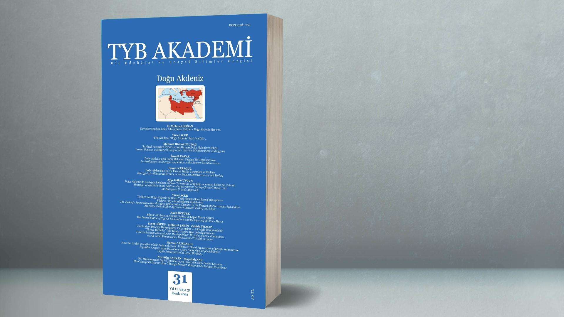 """TYB Akademi'nin """"Doğu Akdeniz"""" Konulu Sayısı Çıktı"""