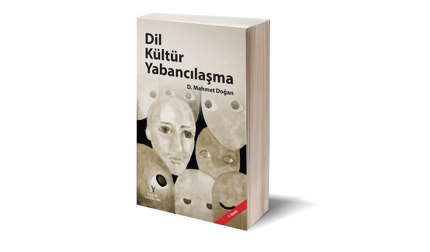Dil Kültür Yabancılaşma'nın 7. Baskısı Yazar Yayınlarından Çıktı!