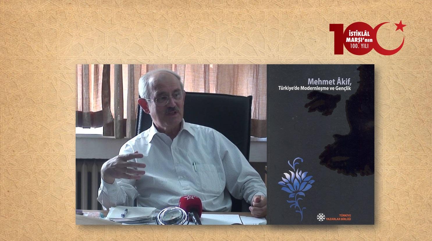 Prof. Dr. Ali Yılmaz: Mehmed Âkif'in Penceresinden Geleceğimize Güvenle Bakabilmek