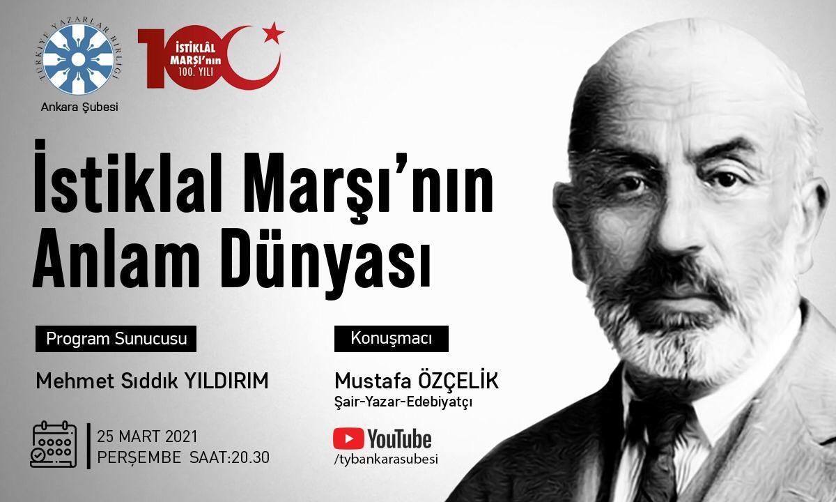 """Eğitimci Şair Ve Yazar Mustafa Özçelik İstiklal Marşı ve Âkif""""İ Anlatacak"""