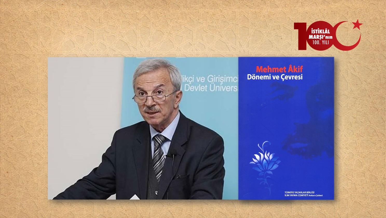 Prof. Dr. Ali Birinci: Mehmet Âkif'in Tahsil Hayatından Bir İsim Hoca Mehmet Kadri Nâsıh Efendi