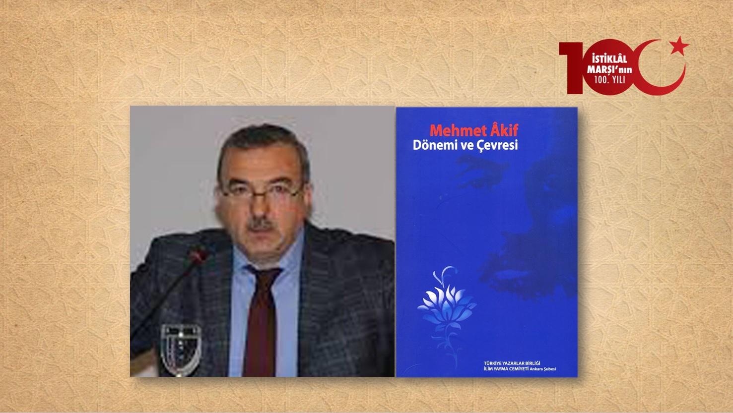 Prof. Dr. Musa Bilgiz: Çağdaş Bir Kur'an Mütefekkiri: Mehmet Âkif