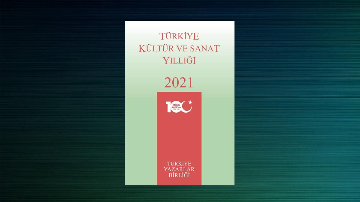 Türkiye Kültür ve Sanat Yıllığı 2021 Çıktı