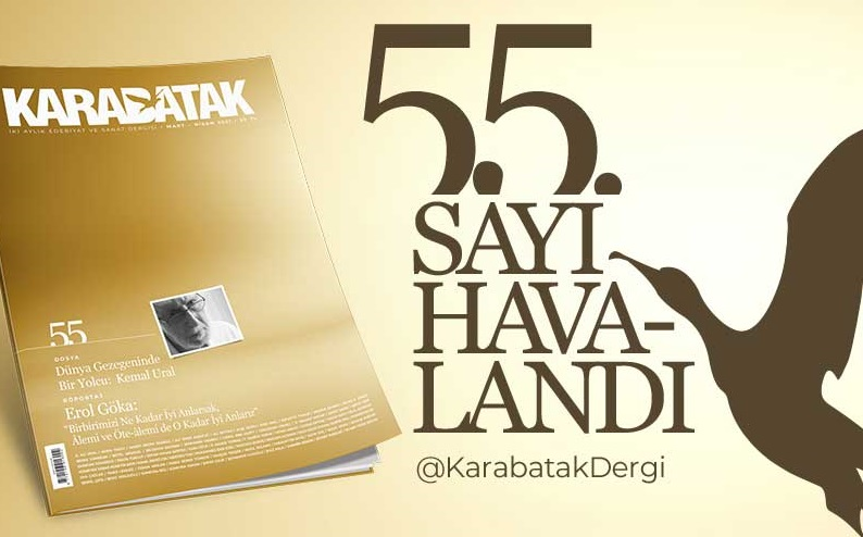 """Karabatak dergisinde """"Dünya gezegeninde bir yolcu: Kemal Ural"""""""