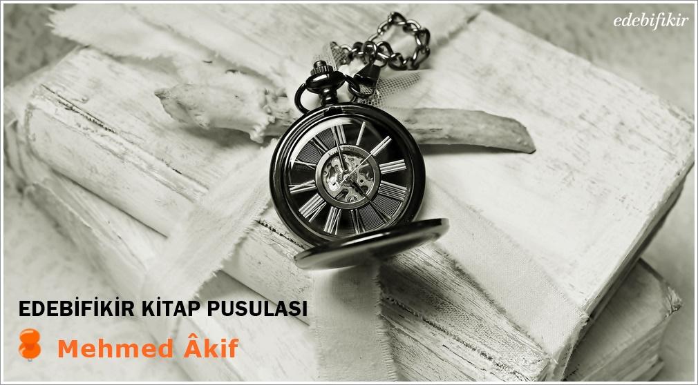 Edebifikir Kitap Pusulası: Mehmed Âkif