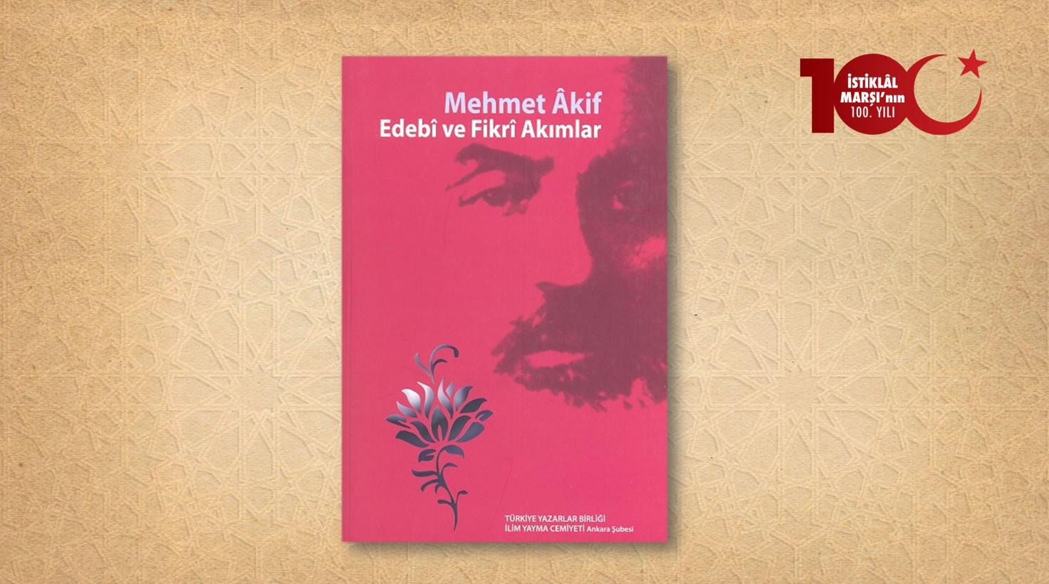 Mehmet Âkif: Edebî ve Fikrî Akımlar