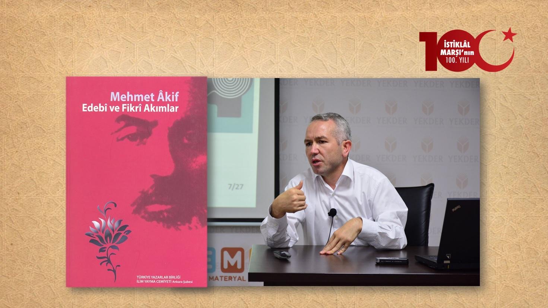 Prof. Dr. Mustafa Gündüz: Çağdaş Türk Düşüncesinde Mehmet Âkif'i Anlama ve Konumlandırma Sorunu