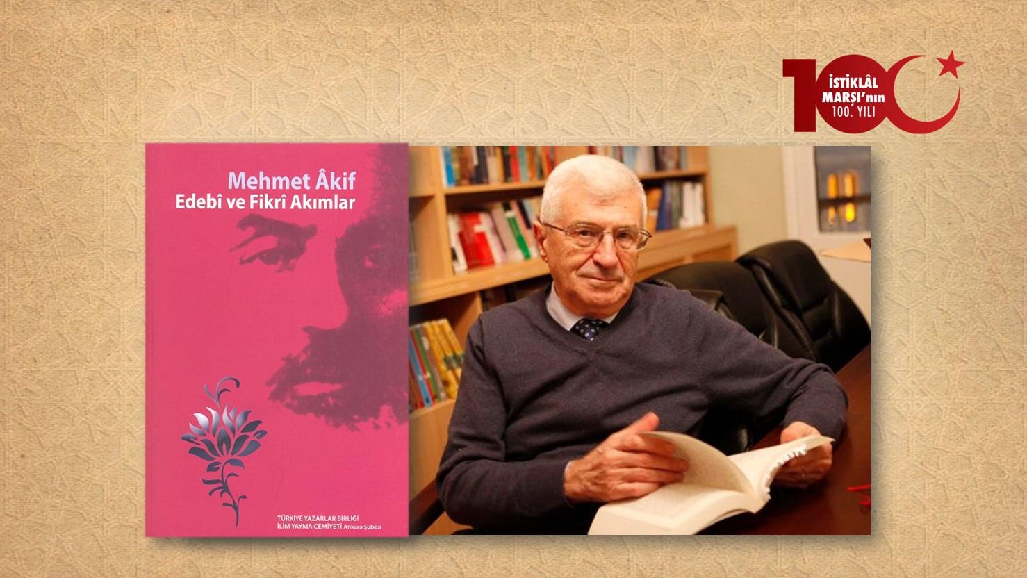 Prof. Dr. Ahmed Güner Sayar: Siyaset ve Velâyet Karşısında Mehmet Âkif Bey