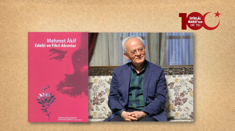 Mustafa Özçelik: Mehmet Âkif'in Tartışılan İki Şiiri: Çanakkale Şehitlerine ve İstiklâl Marşı