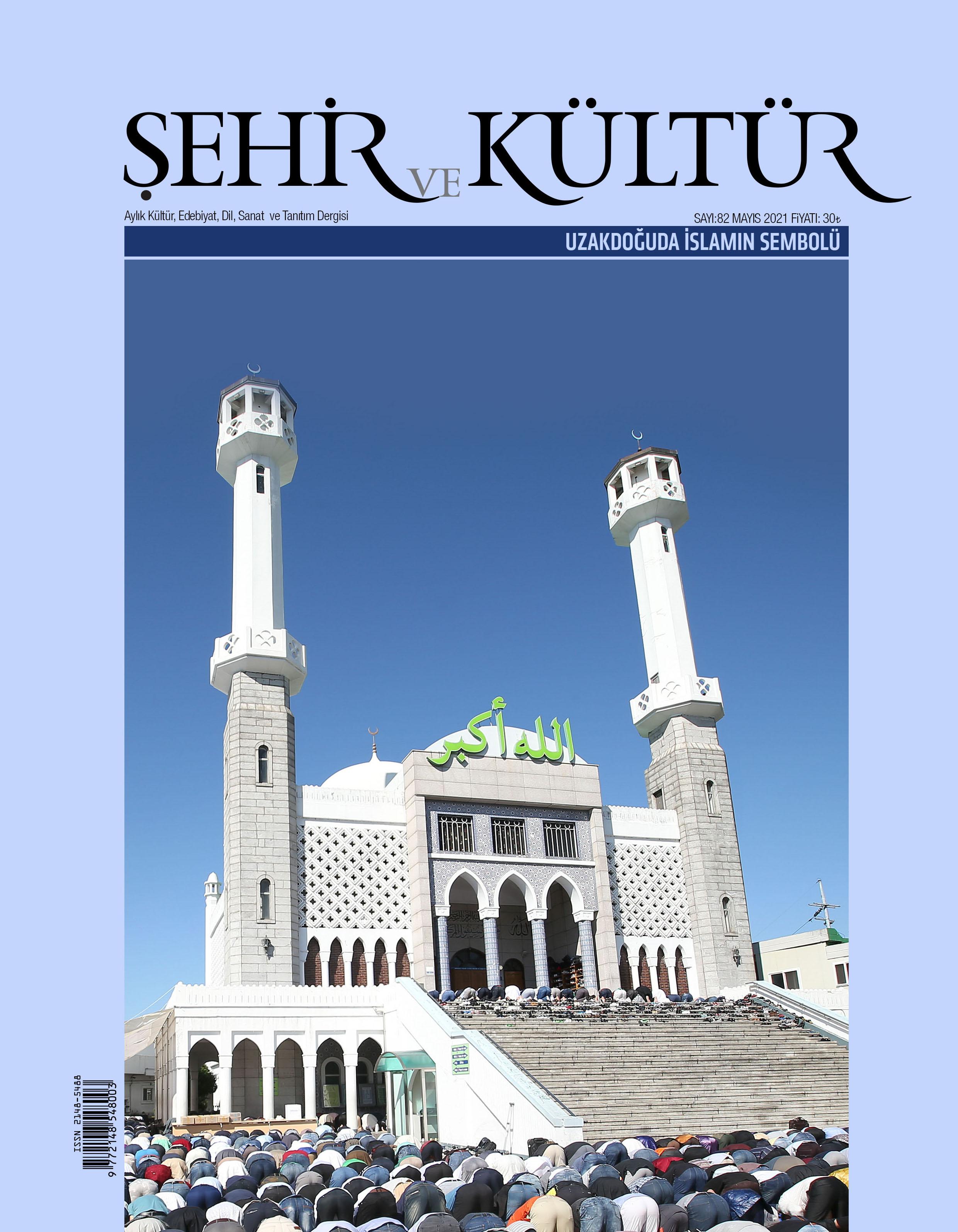 Şehir ve Kültür Dergisi'nin 82. sayısı çıktı