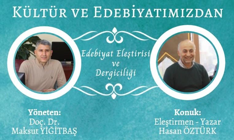 """""""Kültür ve Edebiyatımızdan"""" Programının Konuğu Yazar Hasan Öztürk"""