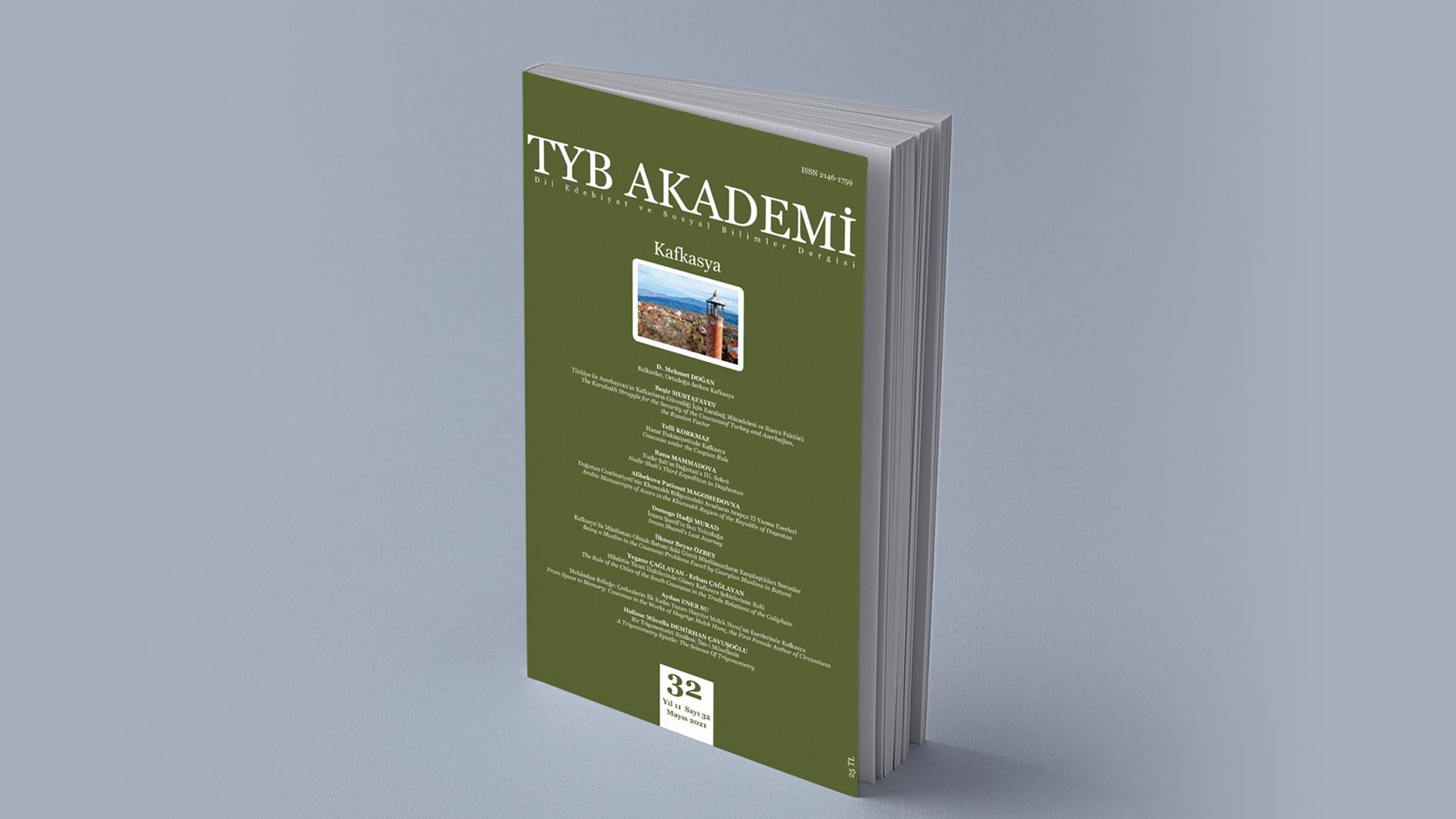 """TYB Akademi'nin """"Kafkasya"""" ağırlıklı sayısı çıktı"""