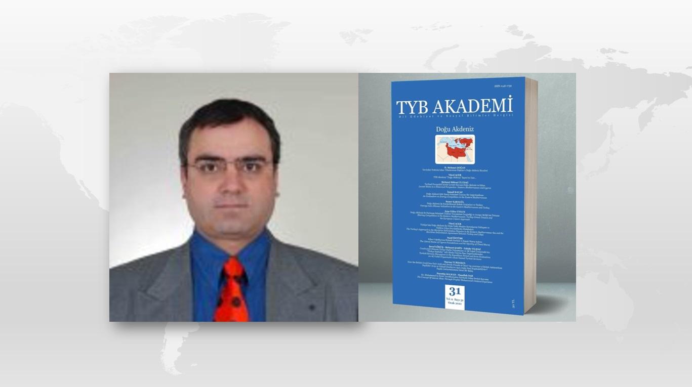 Prof. Dr. Mehmet Bülent Uludağ: Tarihsel Perspektif İçinde Levant Havzası: Doğu Akdeniz ve Kıbrıs